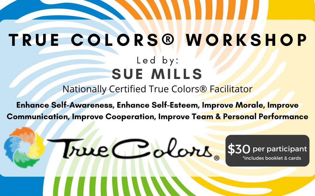 True Colors® Workshop